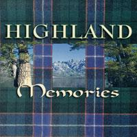 Highland Memories CD
