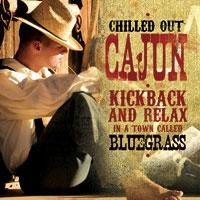 Chilled Out Cajun CD
